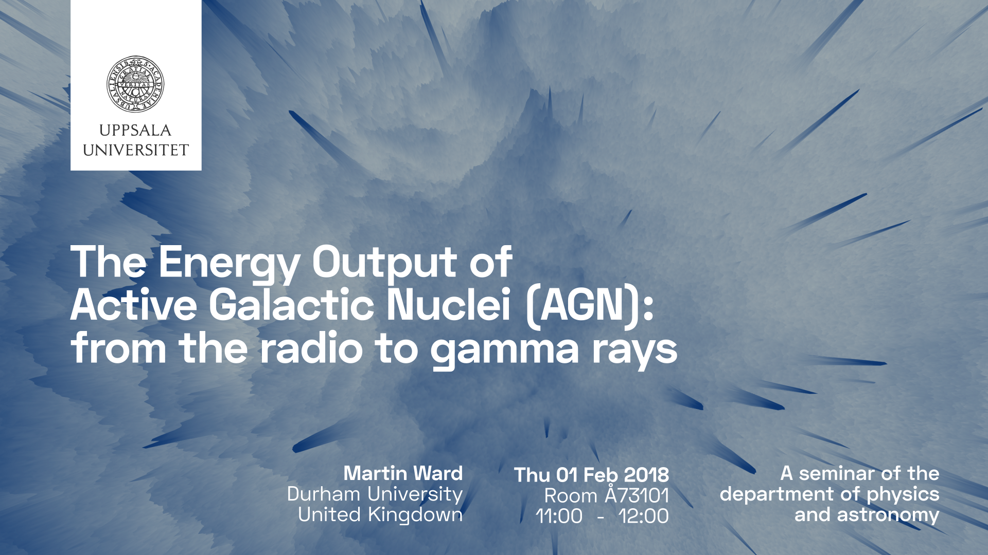 Seminarium: The Energy Output of Active Galactic Nuclei (AGN): from the radio to gamma rays